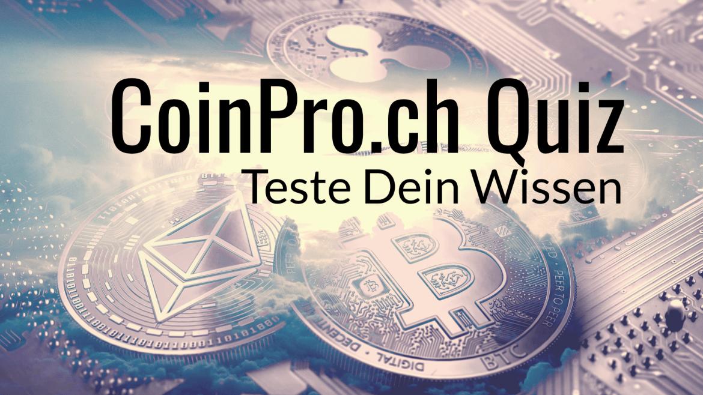 Teste Dein Wissen rund um Kryptowährungen
