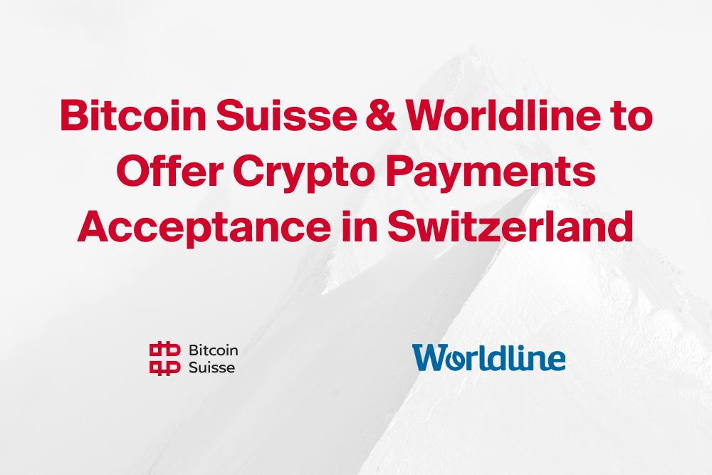 Mit Bitcoin zahlen - Dank Partnerschaft von Bitcoin Suisse und Wordline greifbar